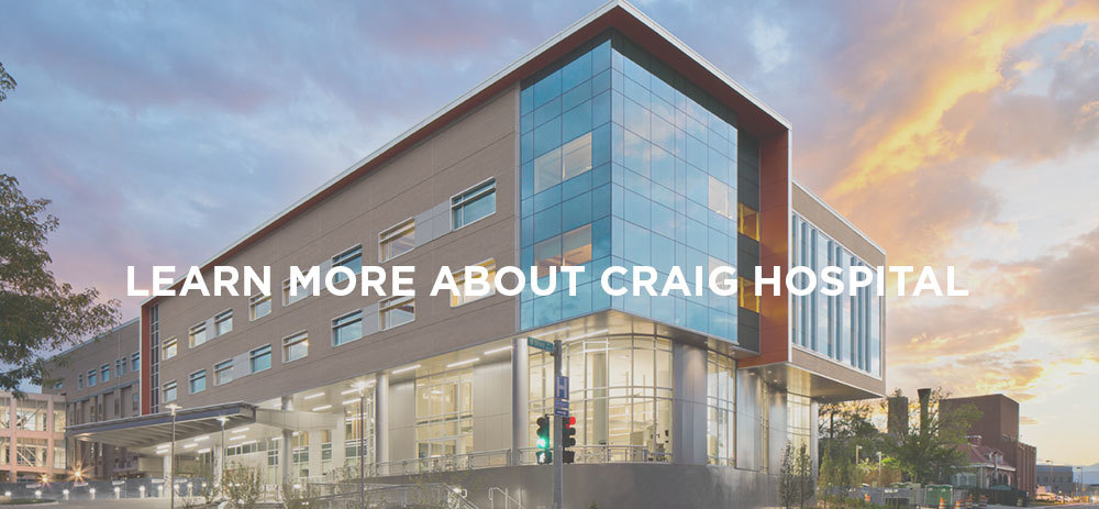 Learn more about Craig Hospital